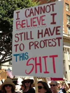Poster, I Cant Believe I Still Have to Protest this Shit, Cropped