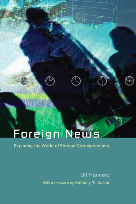 Hannerz, Foreign News-Front Cover
